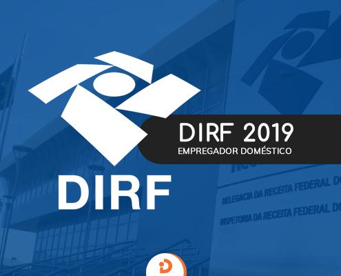 DIRF 2019 Empregador Doméstico