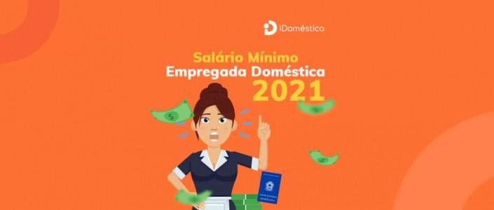 Tabela do salário mínimol e piso regional para domésticas em 2021